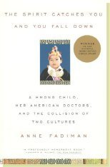 Language and Culture Book Recommendation:The Spirit Catches You And You Fall Down by Anne Fadiman