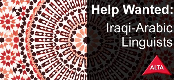 ALTA Seeking Iraqi-Arabic Linguists