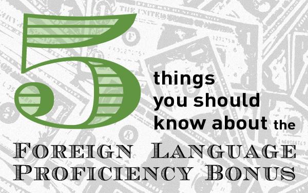 5 Things You Should Know About The Foreign Language Proficiency Bonus Flpb Alta Language Services